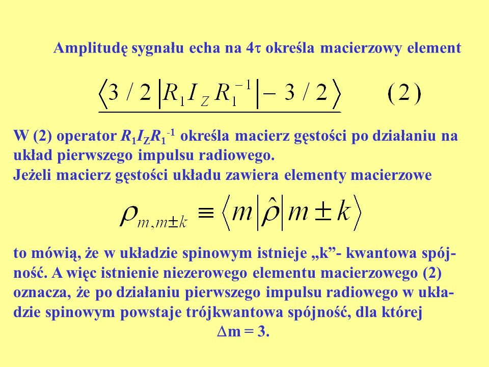 Amplitudę sygnału echa na 4 określa macierzowy element
