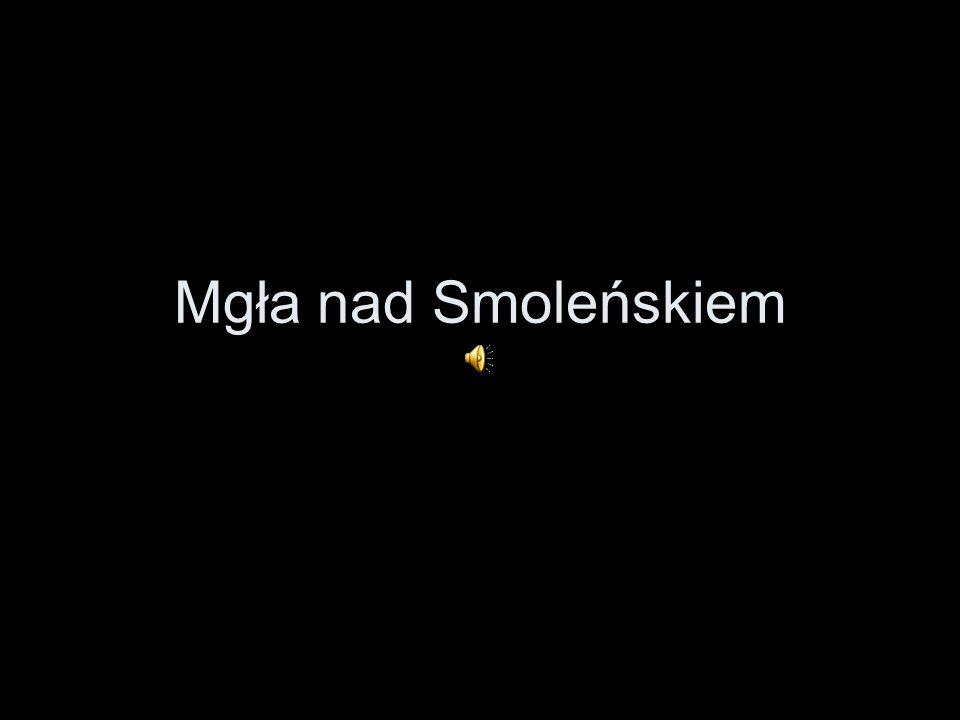 Mgła nad Smoleńskiem