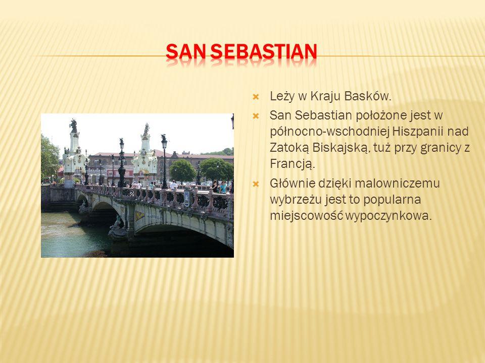 san sebastian Leży w Kraju Basków.