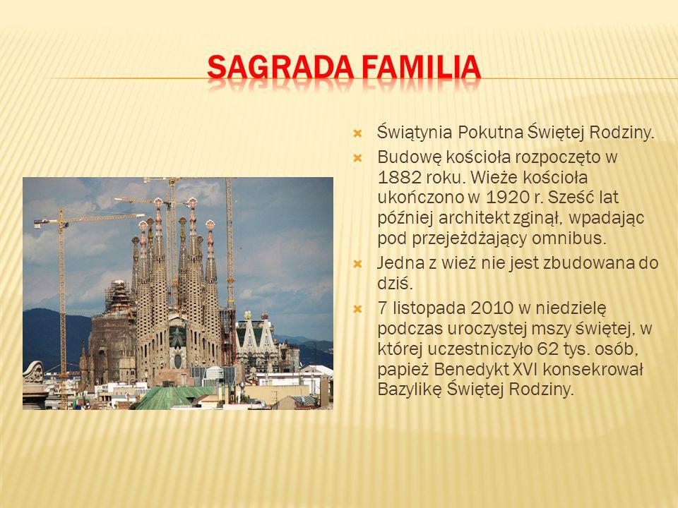 Sagrada Familia Świątynia Pokutna Świętej Rodziny.