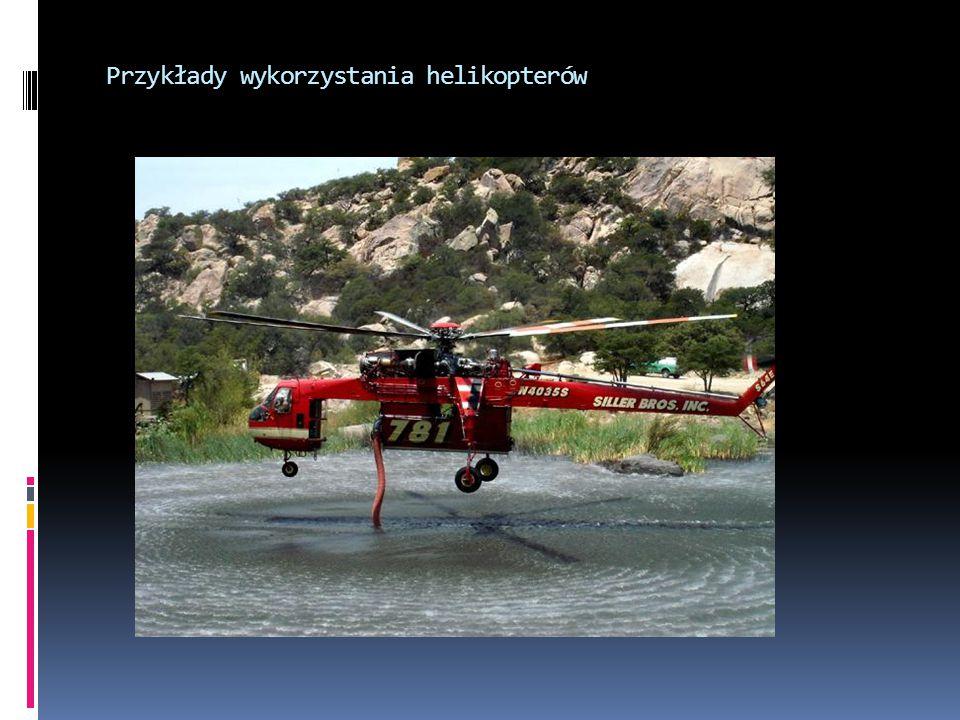 Przykłady wykorzystania helikopterów