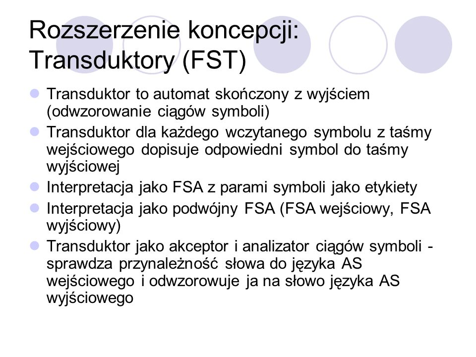 Rozszerzenie koncepcji: Transduktory (FST)