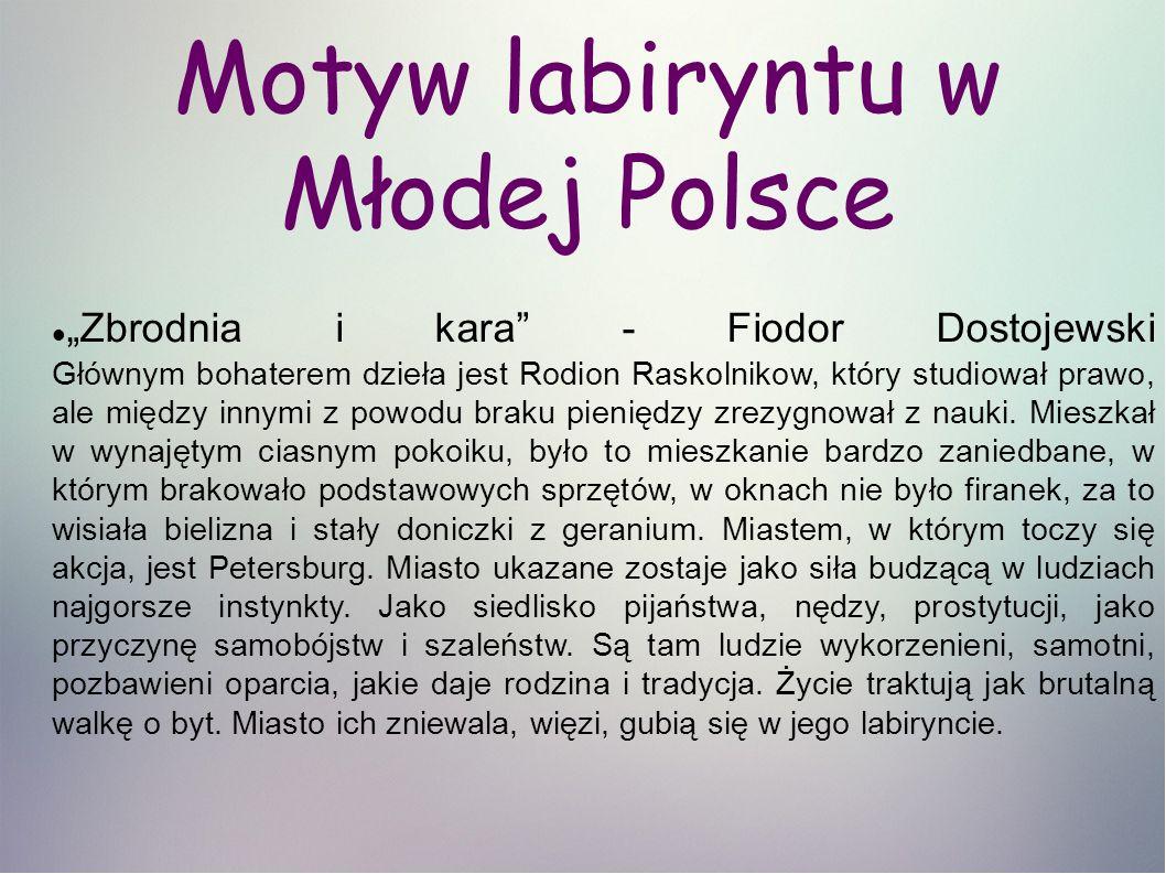 Motyw labiryntu w Młodej Polsce