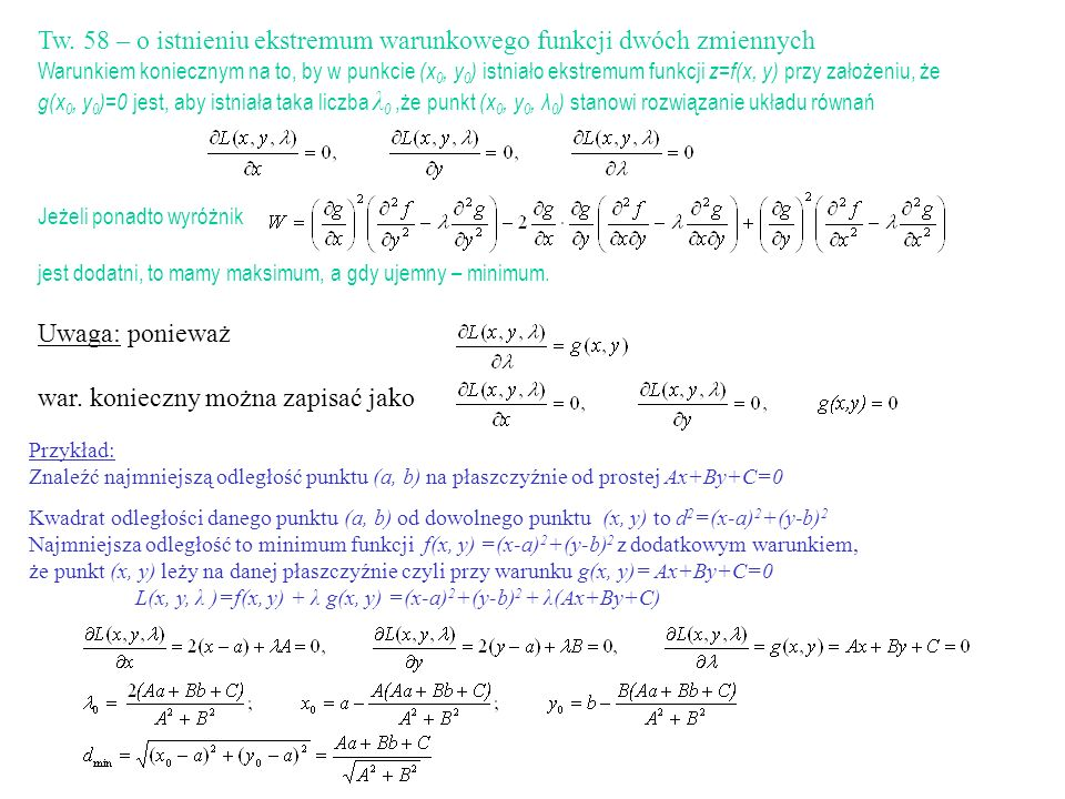 Tw. 58 – o istnieniu ekstremum warunkowego funkcji dwóch zmiennych