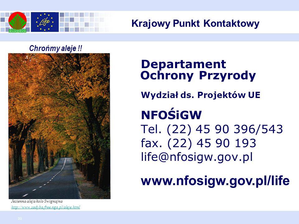 www.nfosigw.gov.pl/life Departament Ochrony Przyrody NFOŚiGW