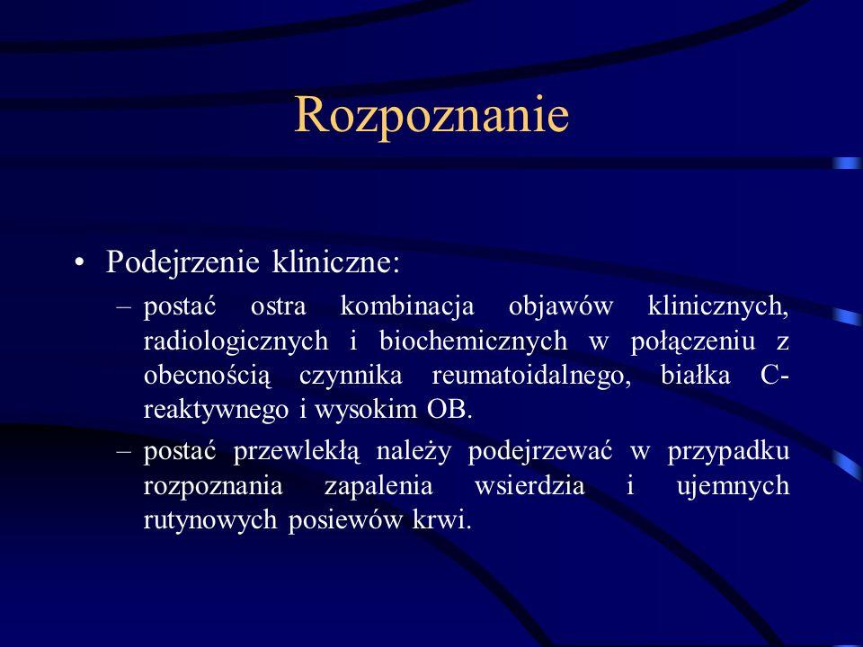 Rozpoznanie Podejrzenie kliniczne: