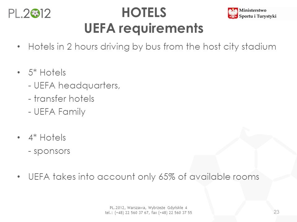 HOTELS UEFA requirements