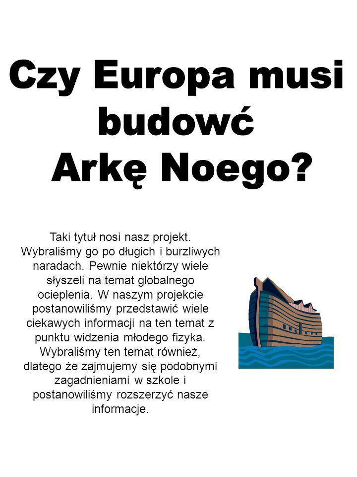 Czy Europa musi budowć Arkę Noego