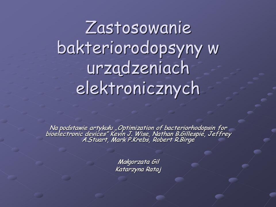Zastosowanie bakteriorodopsyny w urządzeniach elektronicznych