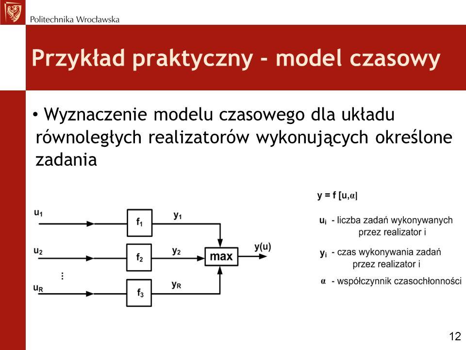 Przykład praktyczny - model czasowy