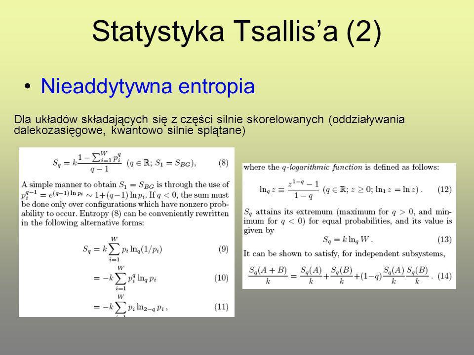 Statystyka Tsallis'a (2)