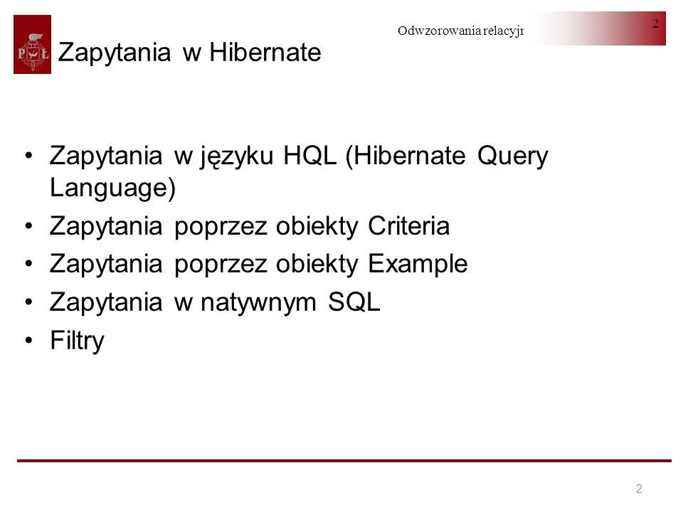 Zapytania w języku HQL (Hibernate Query Language)