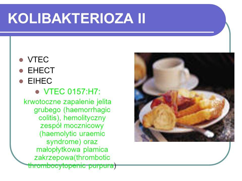 KOLIBAKTERIOZA II VTEC EHECT EIHEC VTEC 0157:H7: