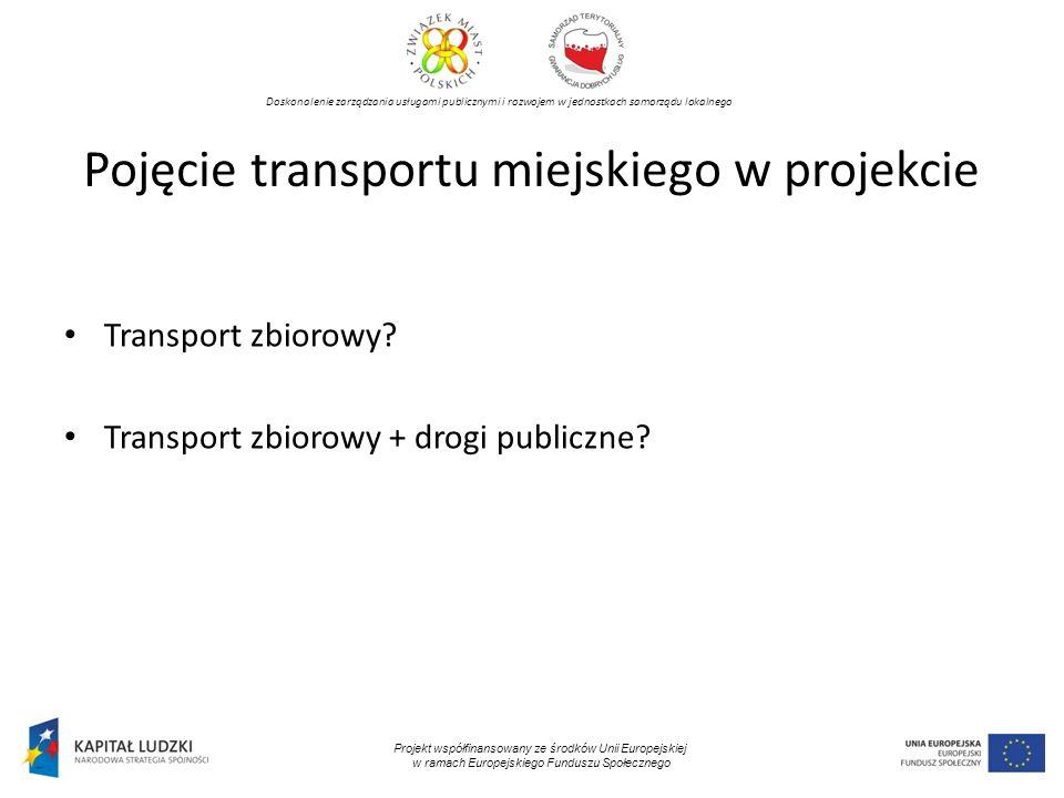 Pojęcie transportu miejskiego w projekcie