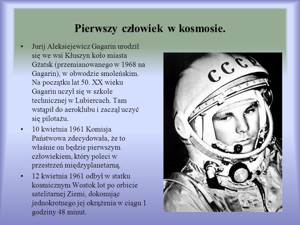 Pierwszy człowiek w kosmosie.