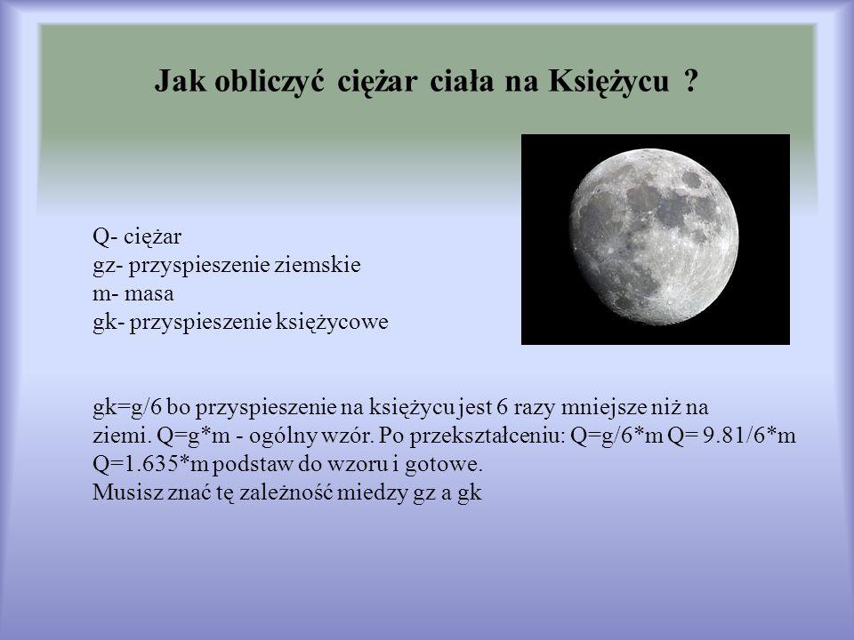 Jak obliczyć ciężar ciała na Księżycu