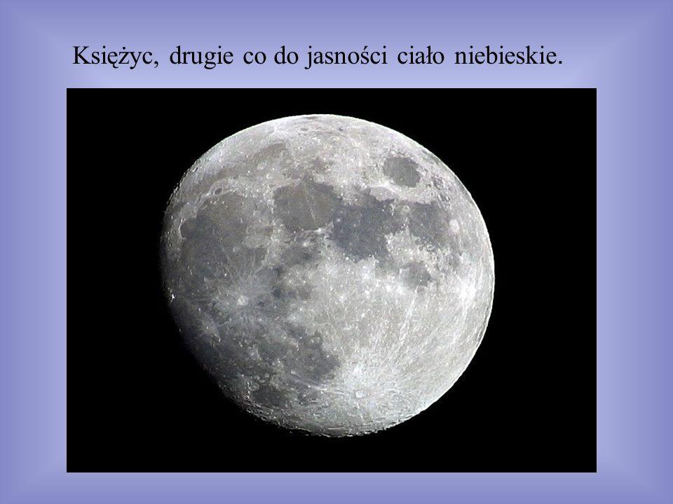 Księżyc, drugie co do jasności ciało niebieskie.