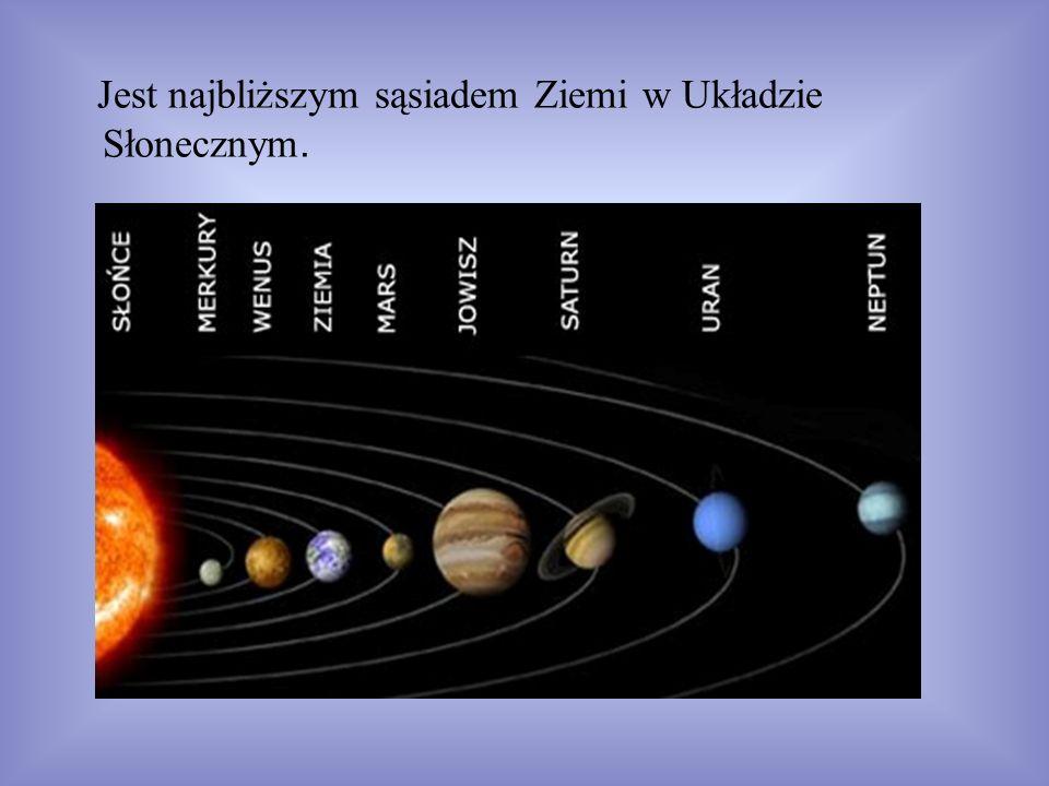 Jest najbliższym sąsiadem Ziemi w Układzie Słonecznym.