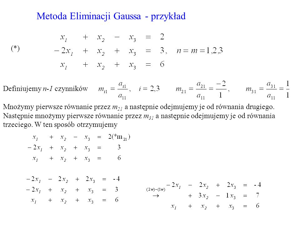 Metoda Eliminacji Gaussa - przykład