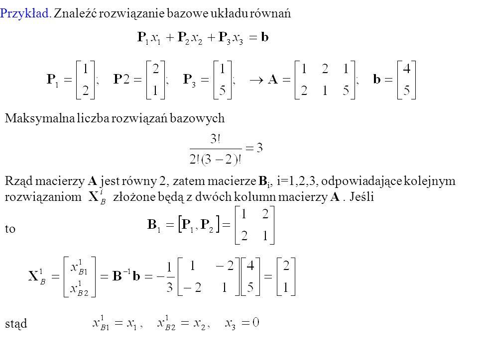 Przykład. Znaleźć rozwiązanie bazowe układu równań