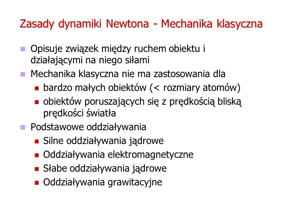Zasady dynamiki Newtona - Mechanika klasyczna