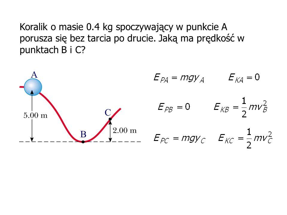 Koralik o masie 0.4 kg spoczywający w punkcie A porusza się bez tarcia po drucie. Jaką ma prędkość w punktach B i C