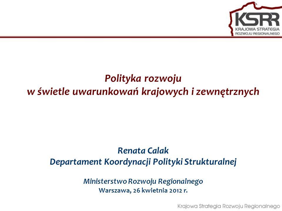 Polityka rozwoju w świetle uwarunkowań krajowych i zewnętrznych