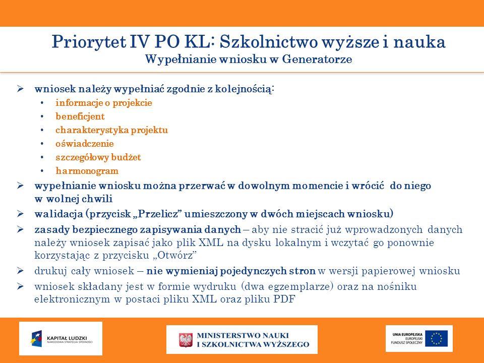 Priorytet IV PO KL: Szkolnictwo wyższe i nauka Wypełnianie wniosku w Generatorze