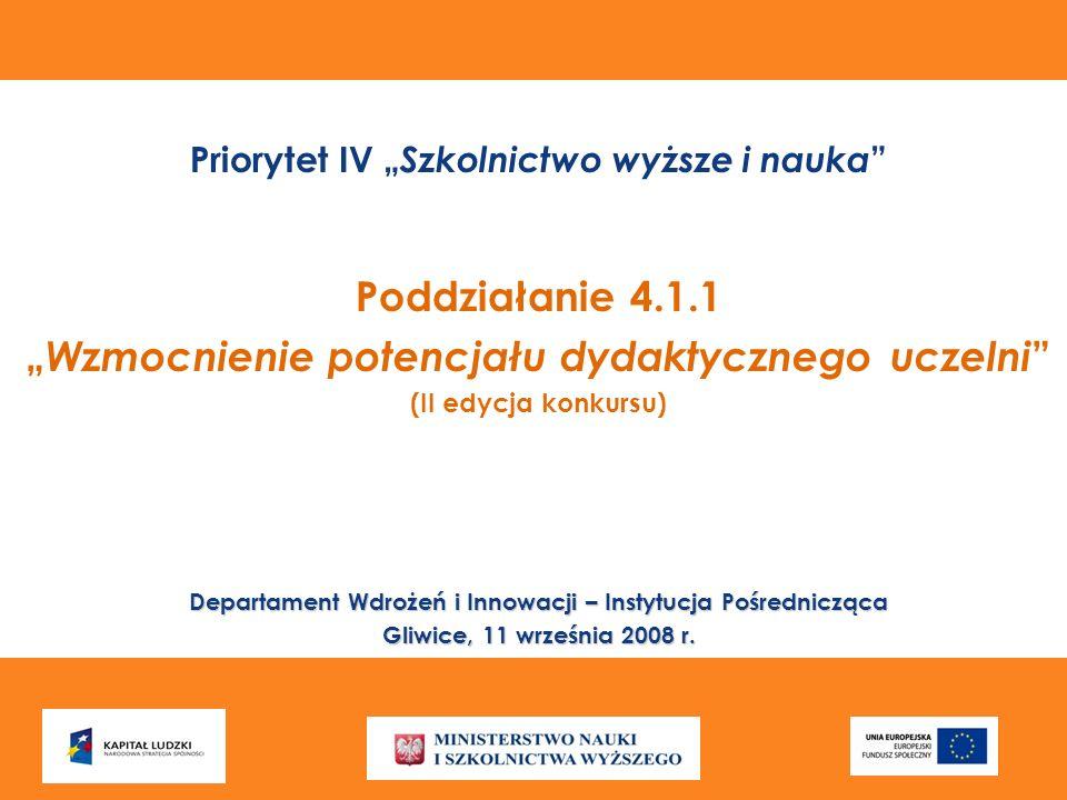 """Poddziałanie 4.1.1 """"Wzmocnienie potencjału dydaktycznego uczelni"""