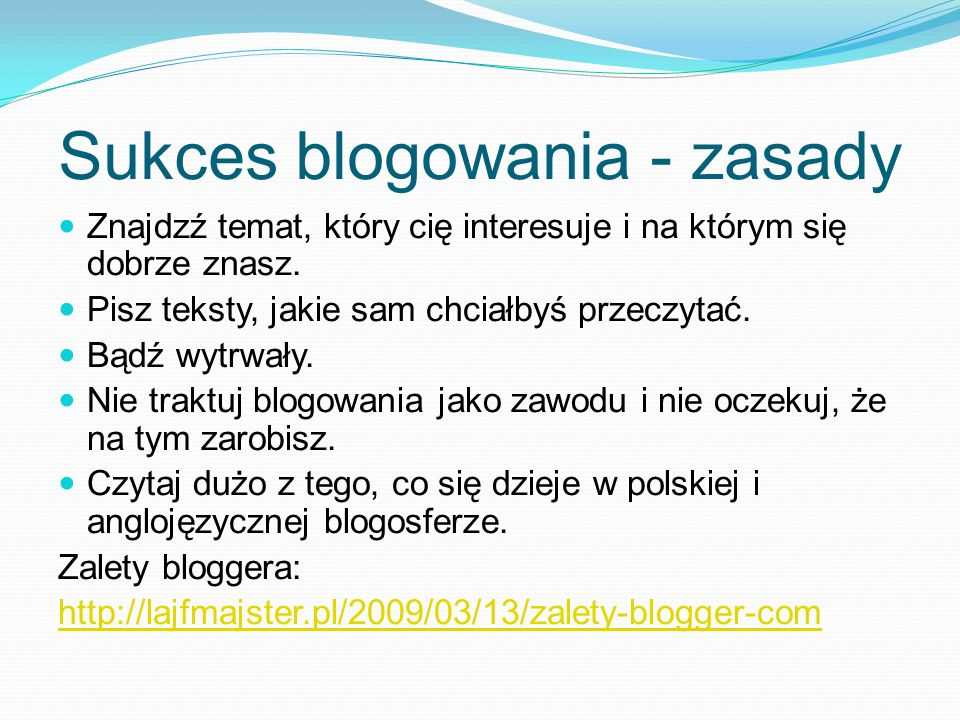 Sukces blogowania - zasady
