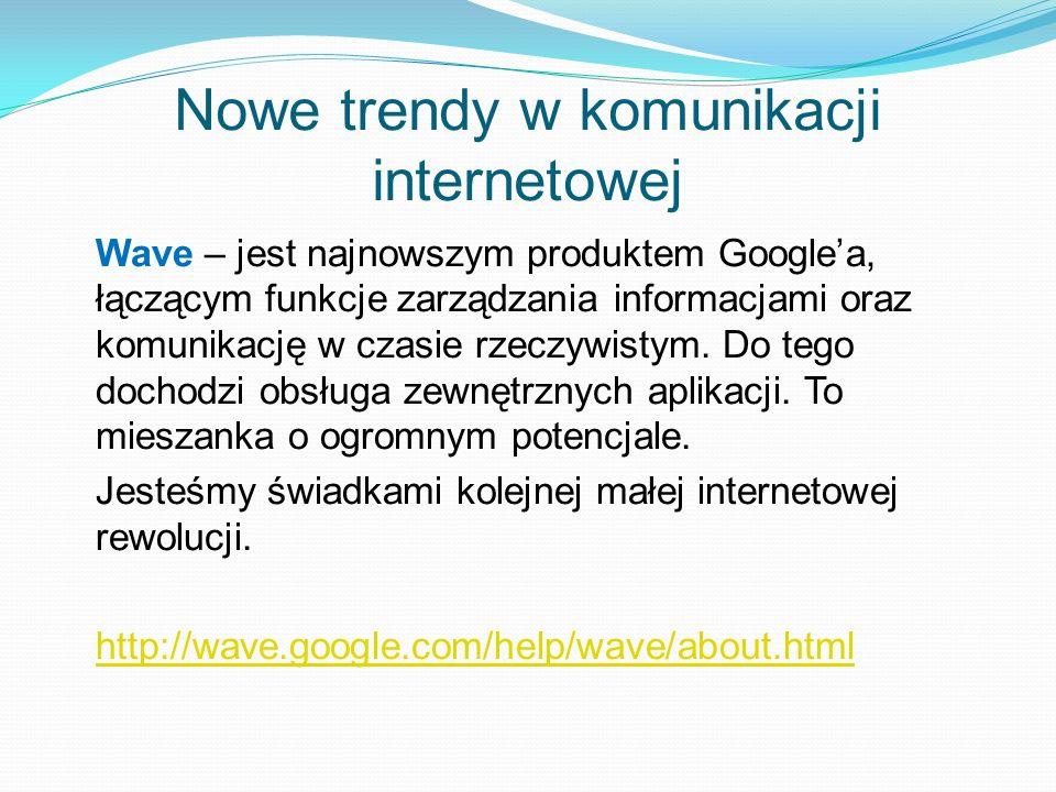 Nowe trendy w komunikacji internetowej