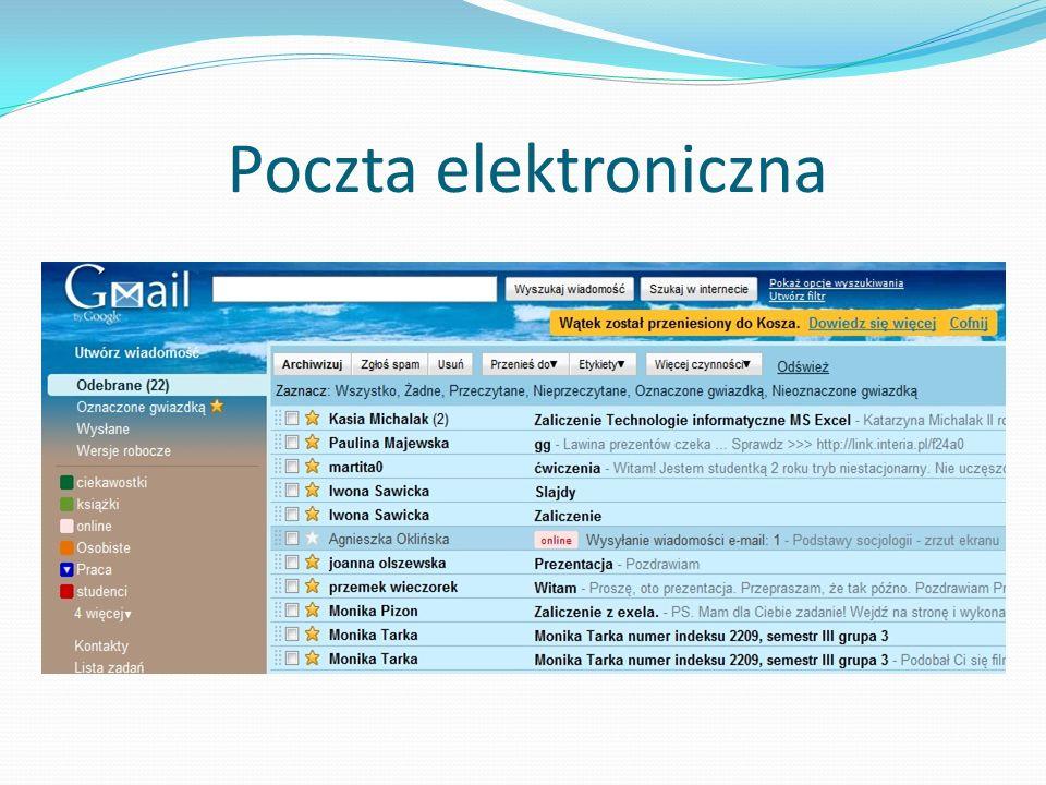 Poczta elektroniczna Poczta elektroniczna to bez wątpienia jeden z najbardziej sprawnych sposobów komunikacji.