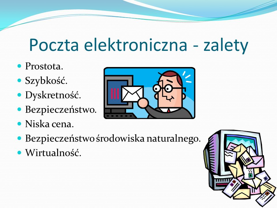Poczta elektroniczna - zalety