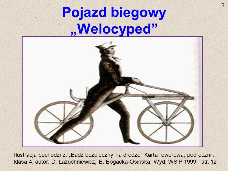 """Pojazd biegowy """"Welocyped"""