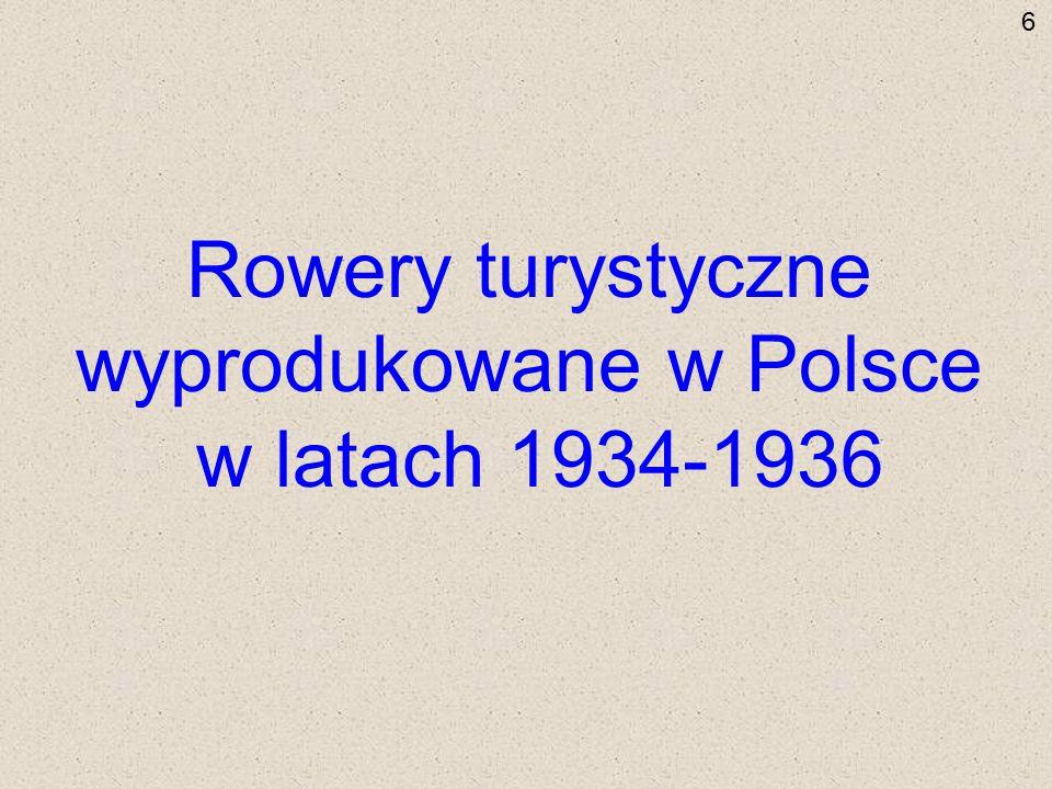 Rowery turystyczne wyprodukowane w Polsce w latach 1934-1936