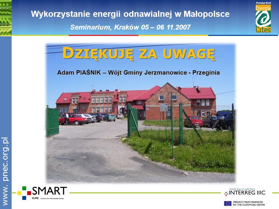 Dziękuję za uwagę Wykorzystanie energii odnawialnej w Małopolsce