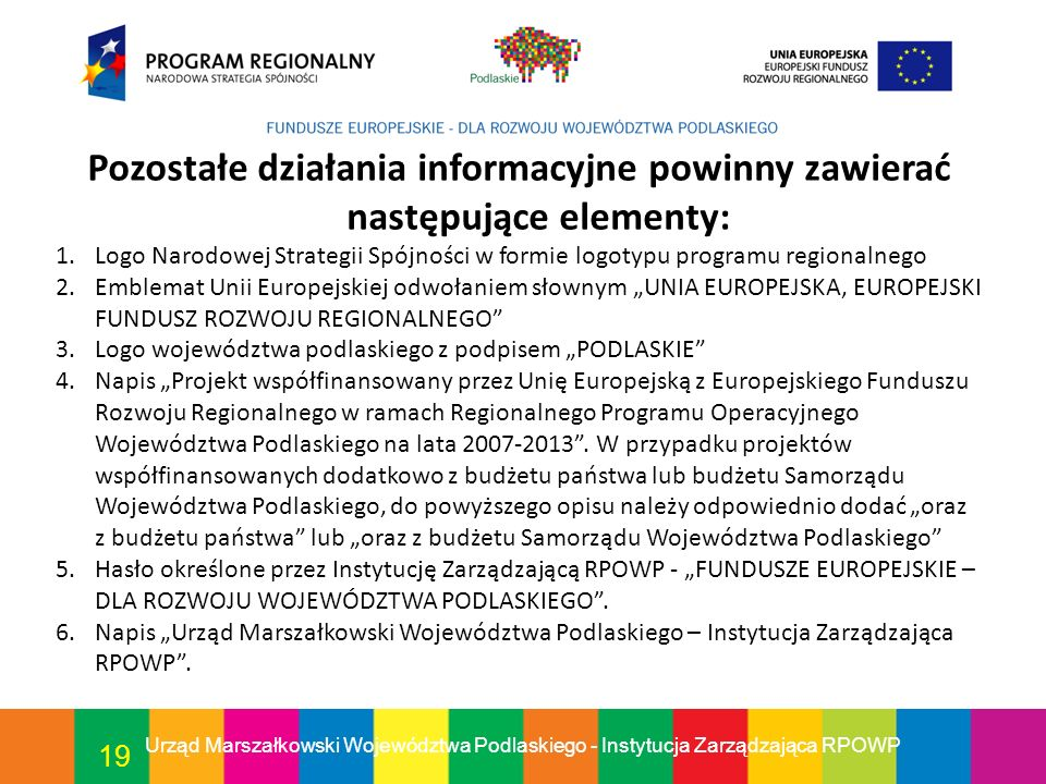 Pozostałe działania informacyjne powinny zawierać następujące elementy: