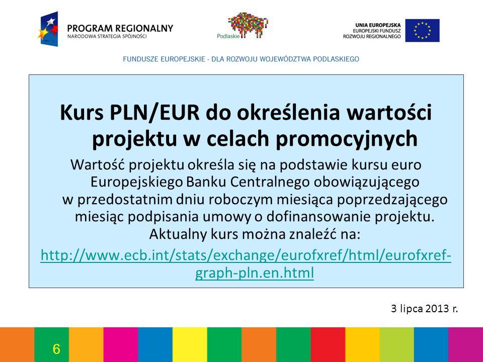 Kurs PLN/EUR do określenia wartości projektu w celach promocyjnych