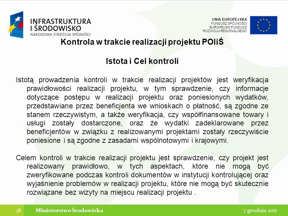 Kontrola w trakcie realizacji projektu POIiŚ Ministerstwo Środowiska