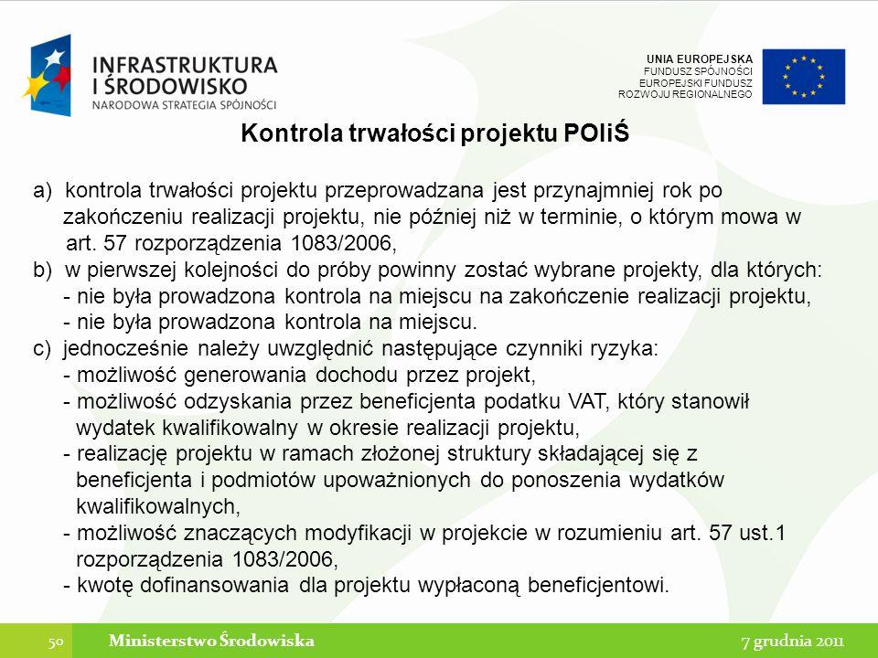 Kontrola trwałości projektu POIiŚ Ministerstwo Środowiska