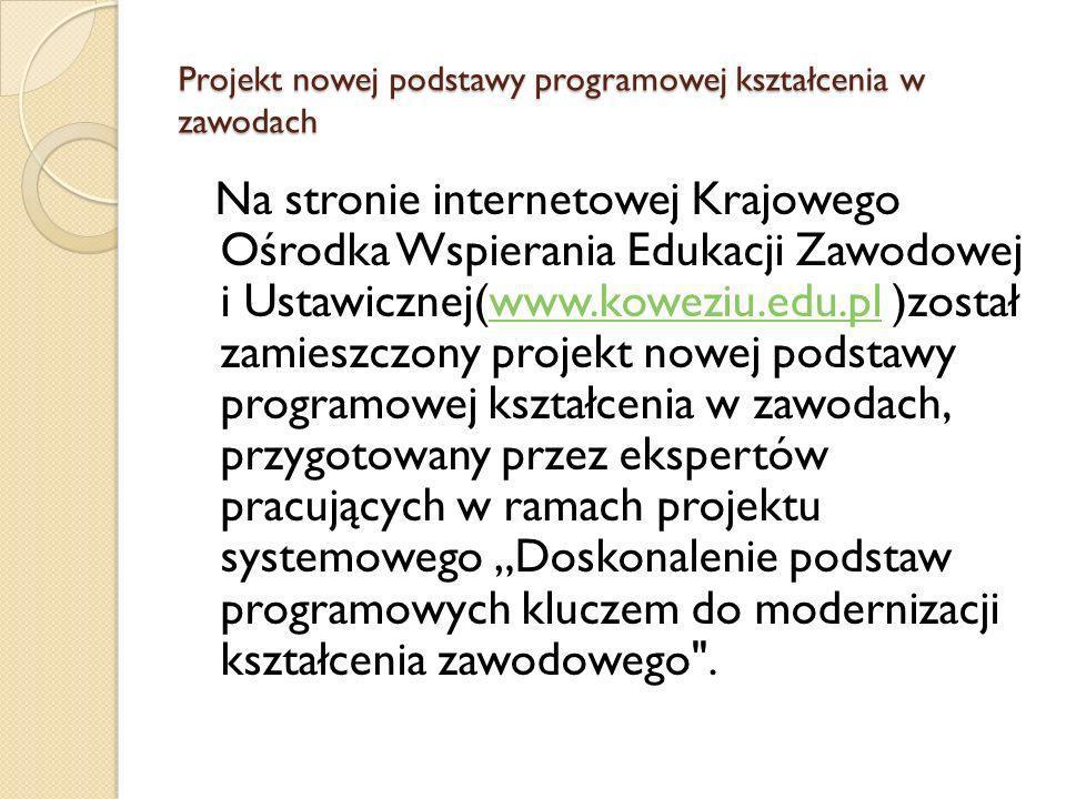 Projekt nowej podstawy programowej kształcenia w zawodach