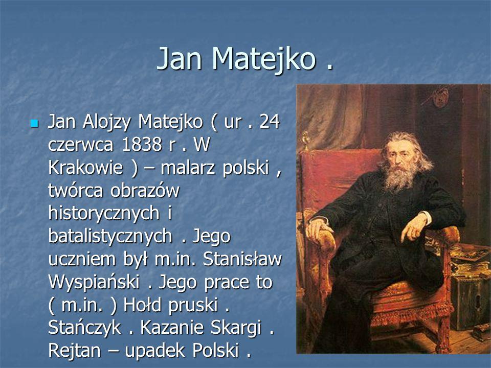 Jan Matejko .
