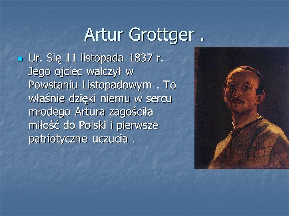 Artur Grottger .