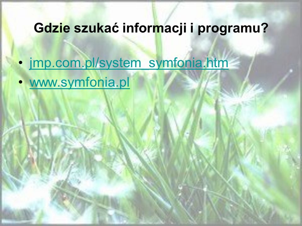 Gdzie szukać informacji i programu