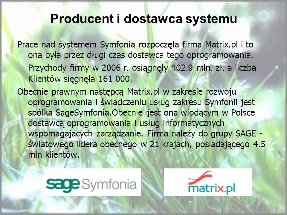Producent i dostawca systemu