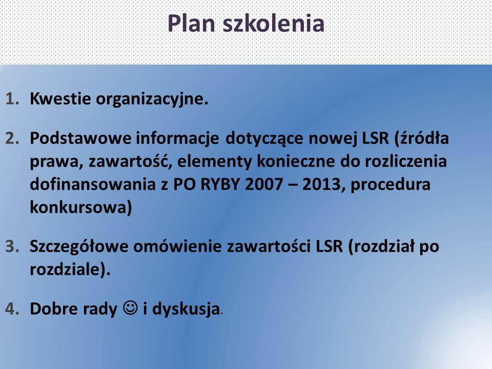 Plan szkolenia Kwestie organizacyjne.