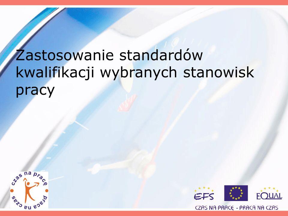Zastosowanie standardów kwalifikacji wybranych stanowisk pracy