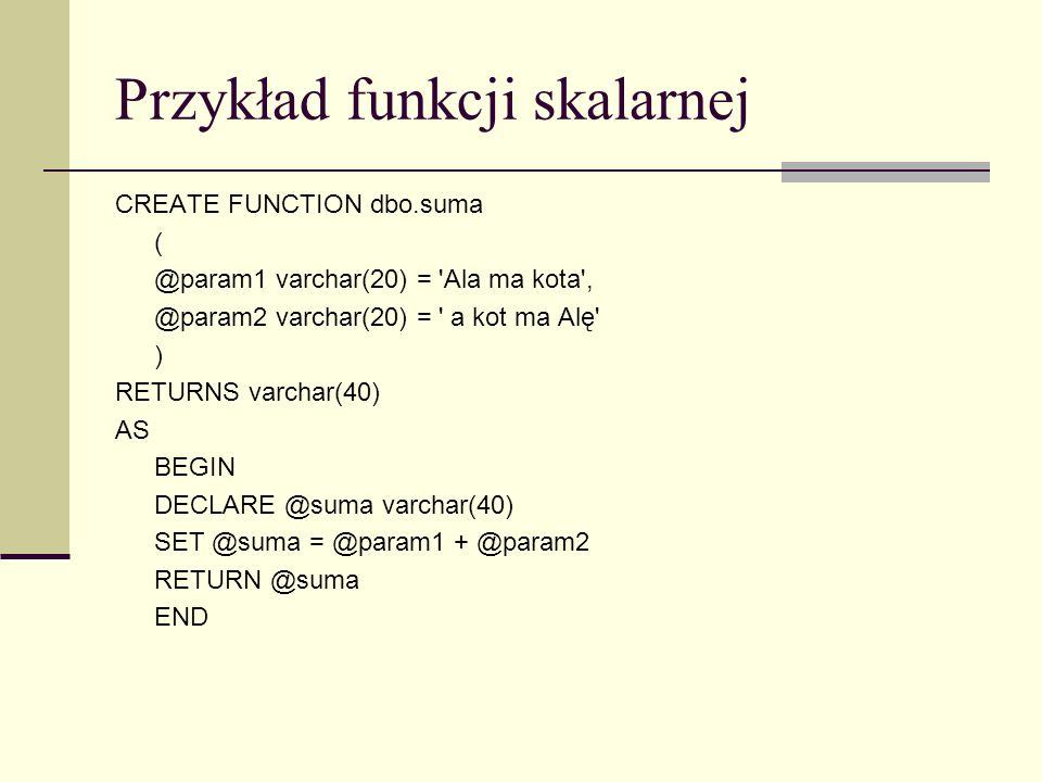 Przykład funkcji skalarnej