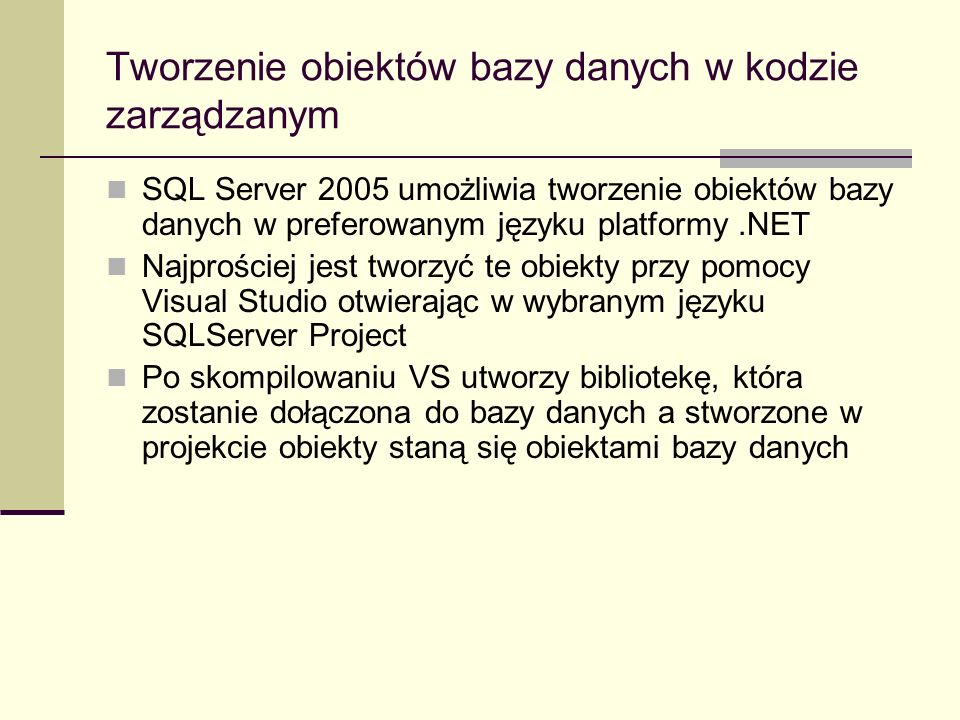 Tworzenie obiektów bazy danych w kodzie zarządzanym