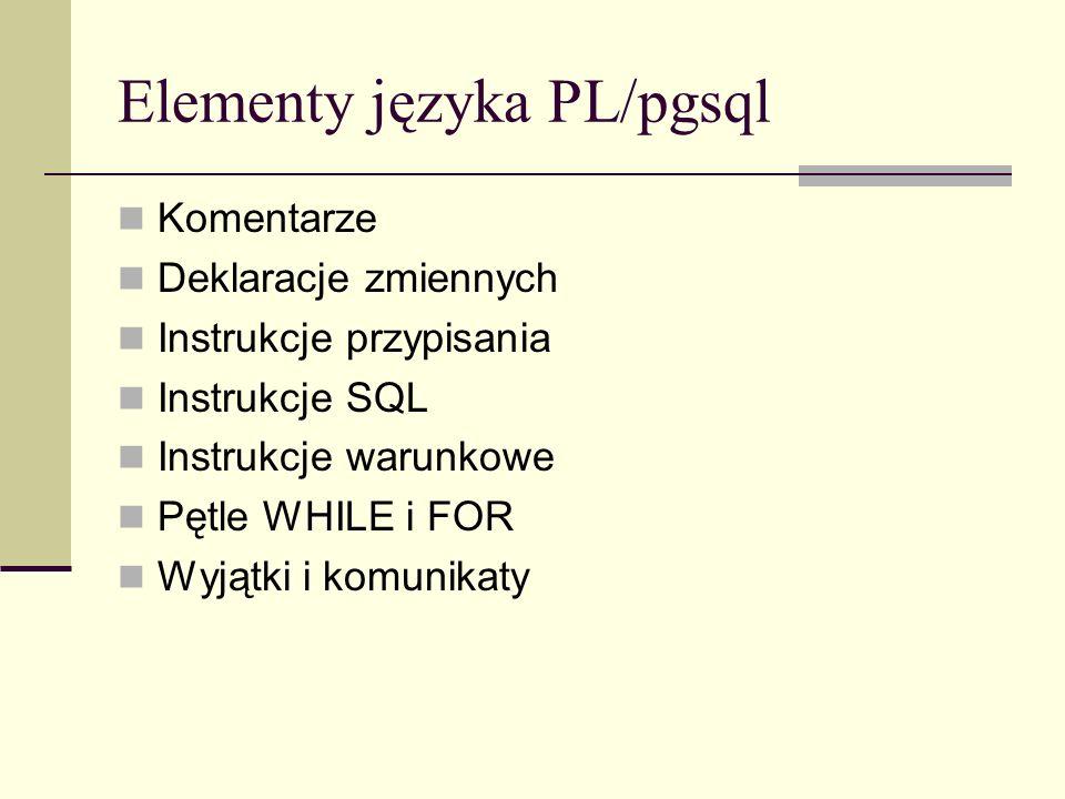 Elementy języka PL/pgsql
